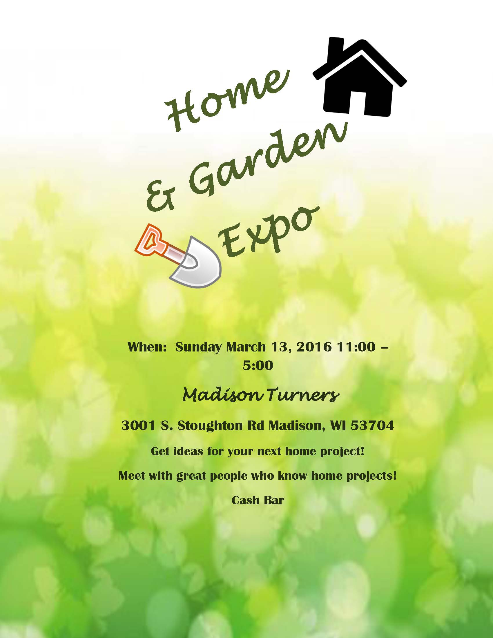 Home and Garden Expo Flyer - Sunday March 13, 2016 11:00am CST - 5:00pm CST